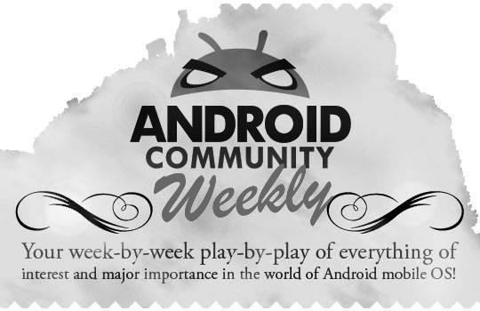 Android Community Weekly: April 29th, 2012