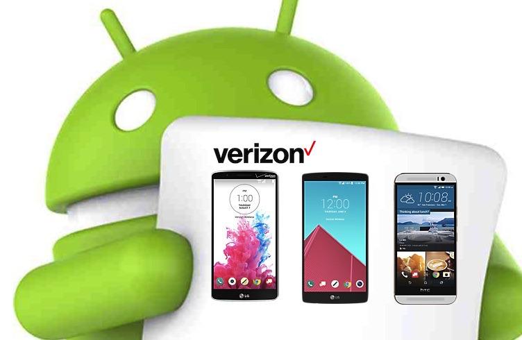 Verizon HTC One M9 LG G3 LG G4 Android 6.0 Marshmallow