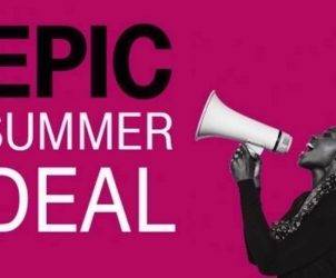 T-MOBILE EPIC Summer Deal